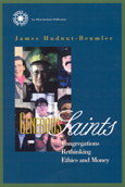 Generous Saints: Congregations rethinking Ethics and Money