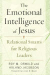 The Emotional Intelligence of Jesus